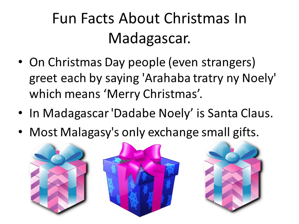 Fun Facts About Christmas In Madagascar.