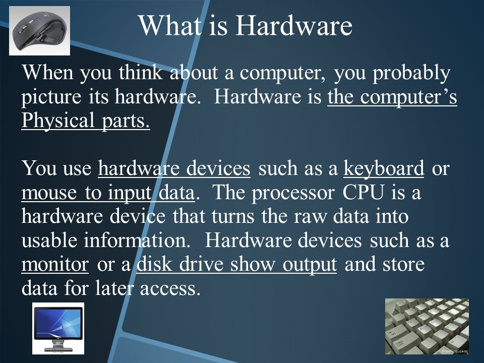 What is Hardware