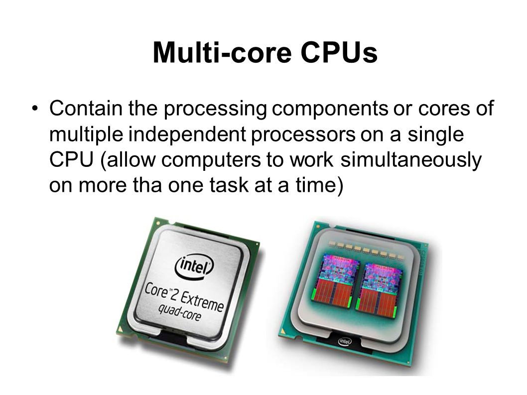 Multi-core CPUs