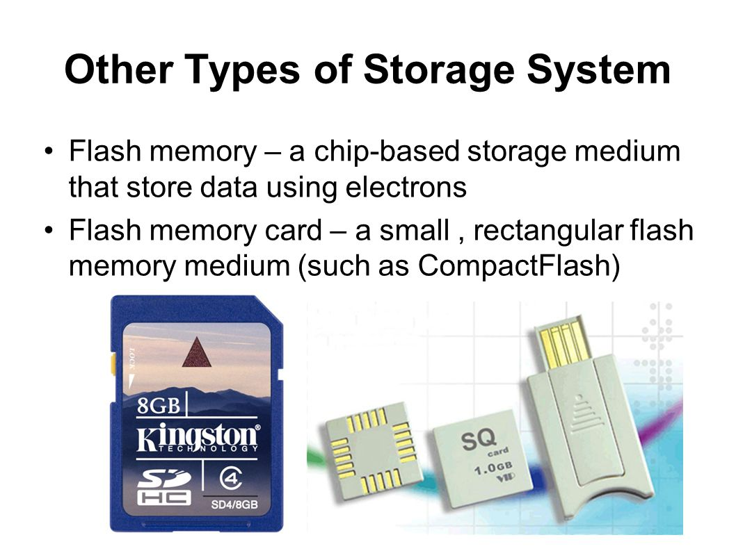 Other Types of Storage System