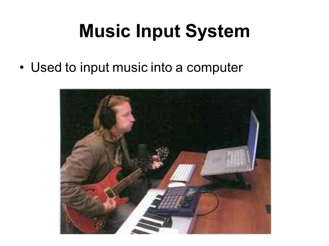 Music Input System Used to input music into a computer