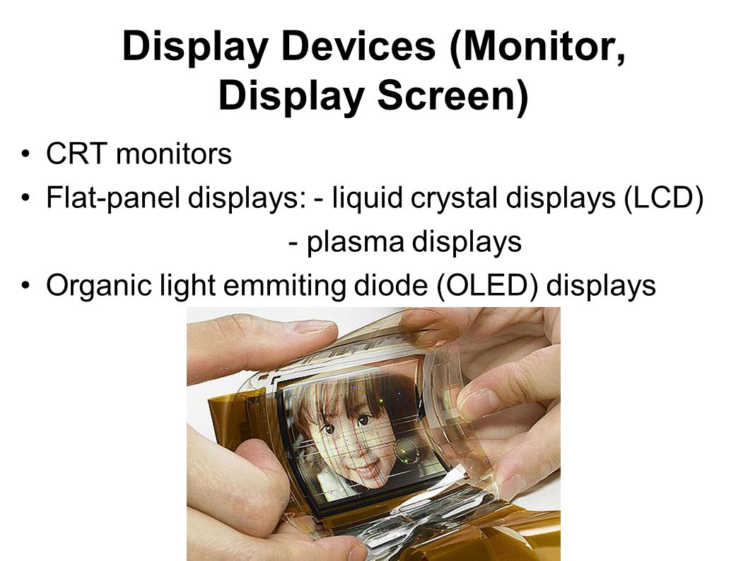 Display Devices (Monitor, Display Screen)