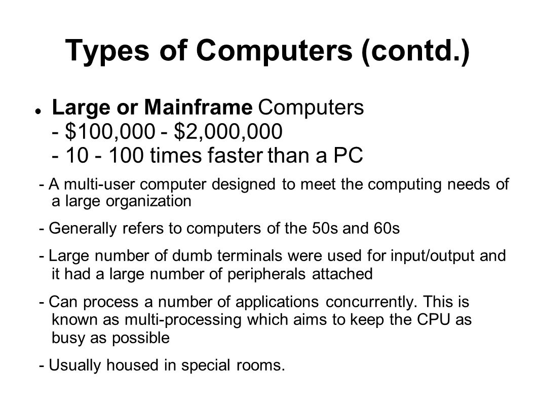 Types of Computers (contd.)
