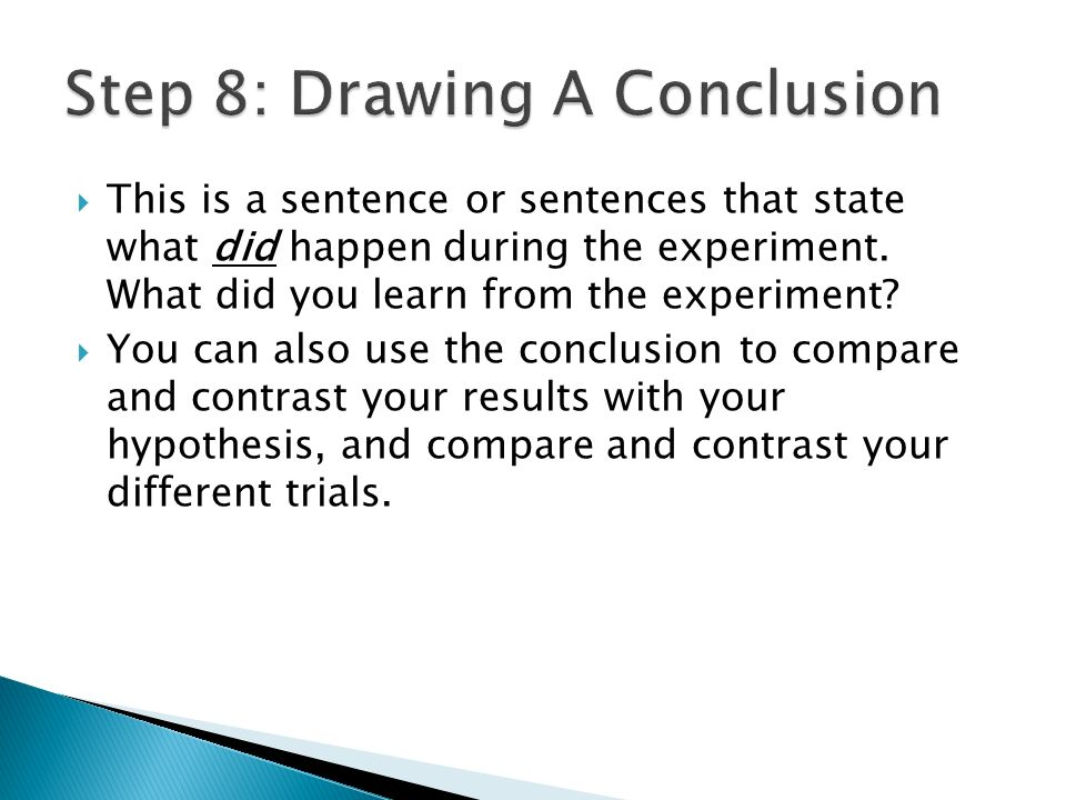 Step 8: Drawing A Conclusion