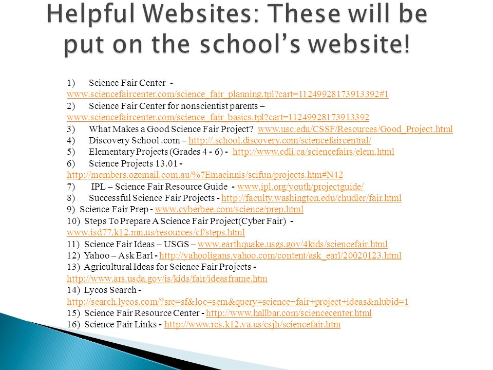 Helpful Websites: These will be put on the school's website!
