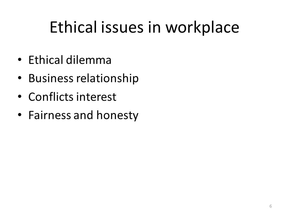 ethical issues with dating in the workplace Depending on the discretion of the dating couple, gossip in the workplace a policy that prohibits dating, sex, and romance ethical, harmonious workplace.