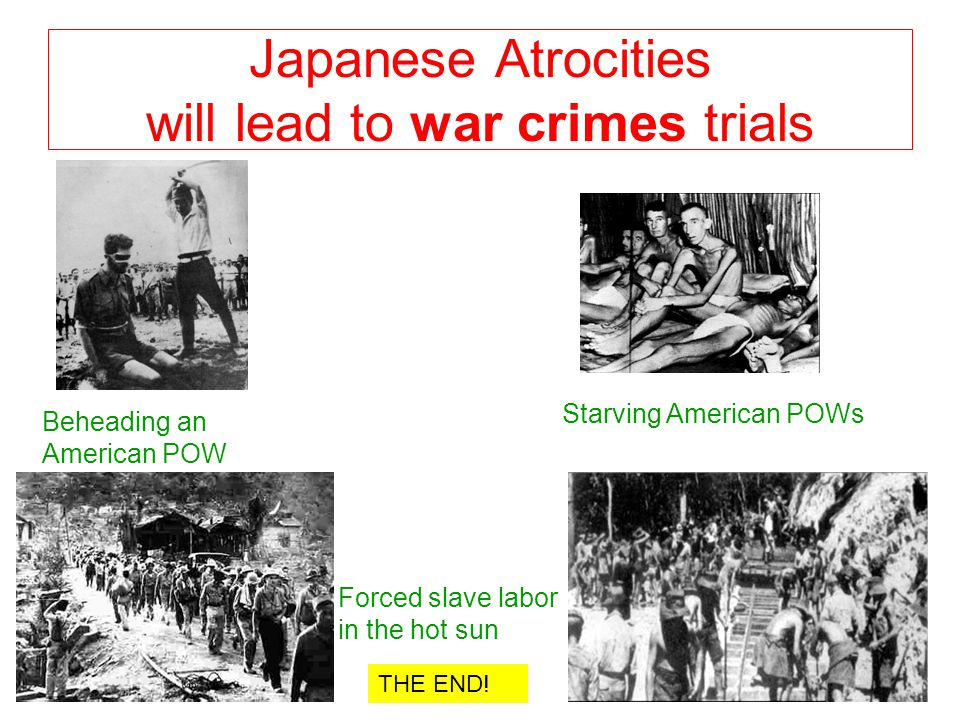 Japanese Atrocities will lead to war crimes trials