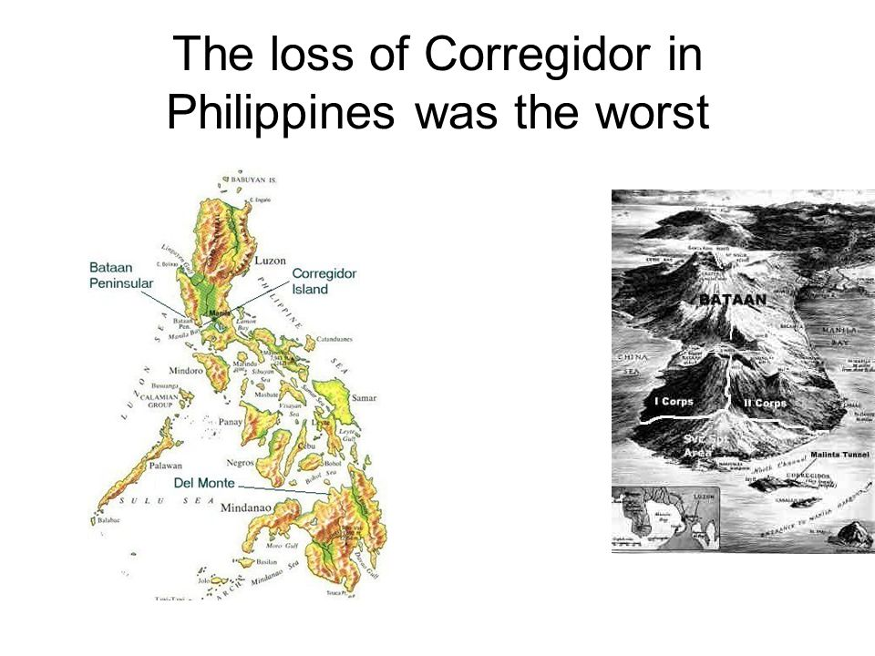 The loss of Corregidor in Philippines was the worst