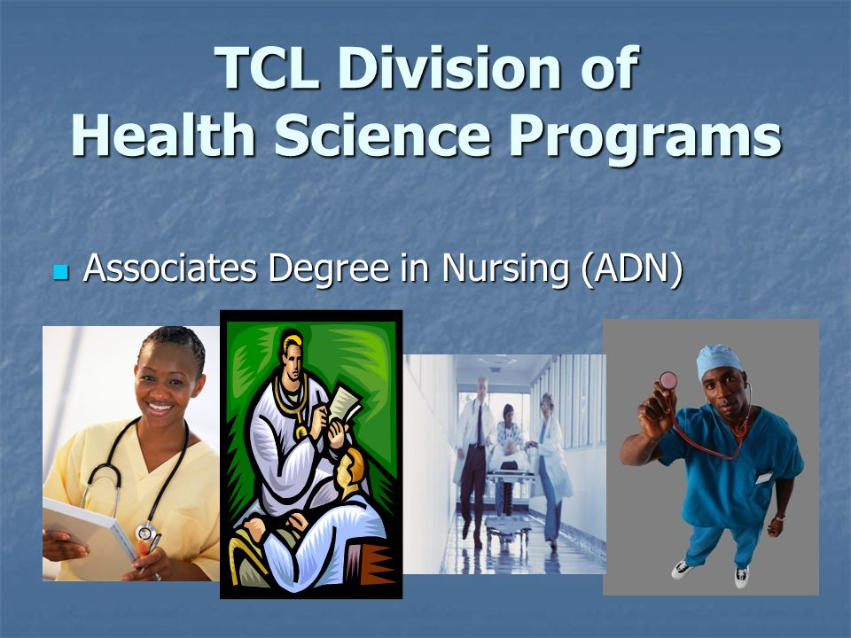 TCL Division of Health Science Programs