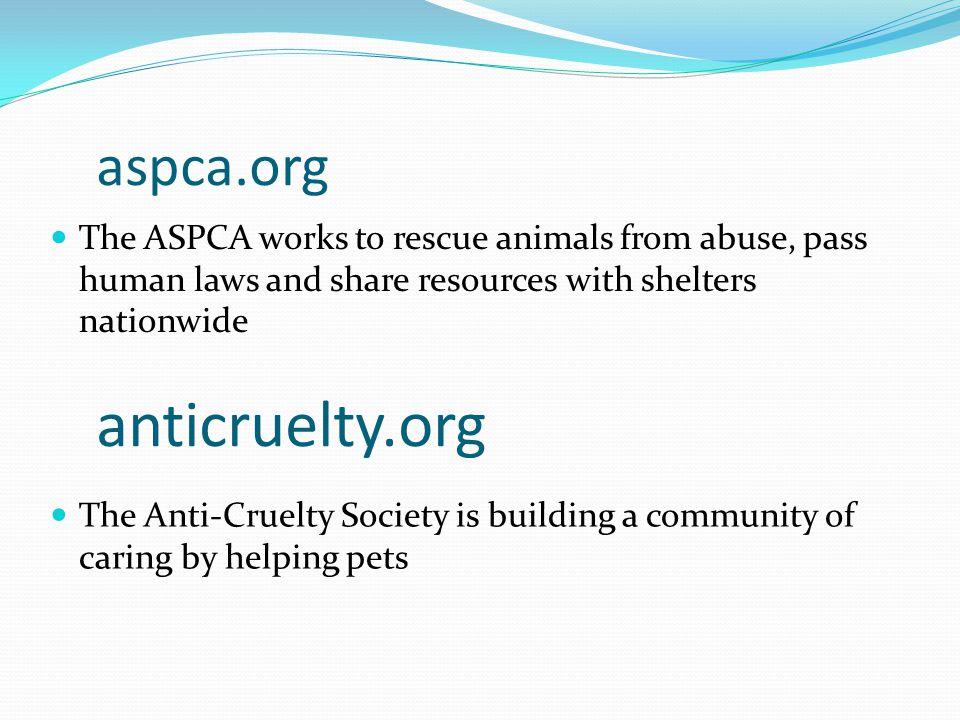 anticruelty.org aspca.org
