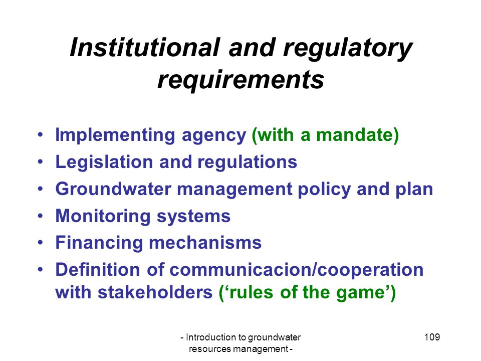 Institutional and regulatory requirements