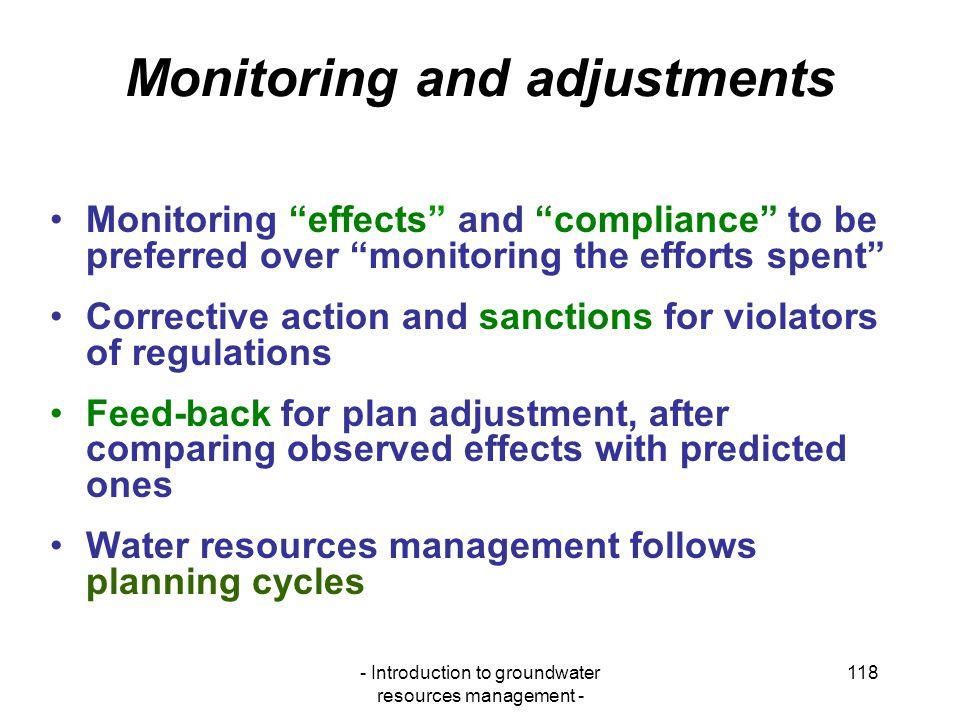Monitoring and adjustments