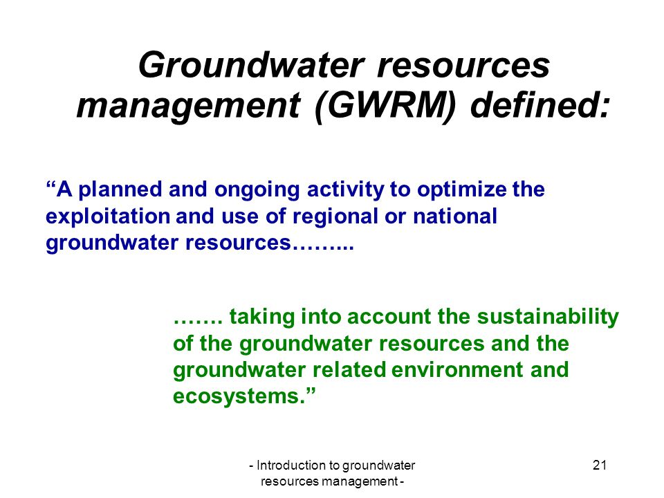 Groundwater resources management (GWRM) defined: