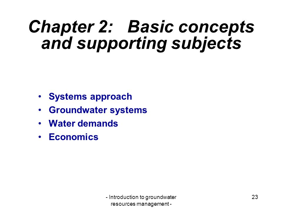Chapter 2: Basic concepts and supporting subjects