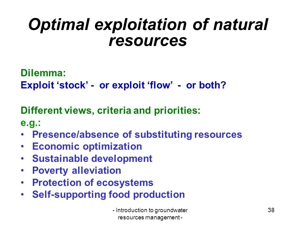 Optimal exploitation of natural resources