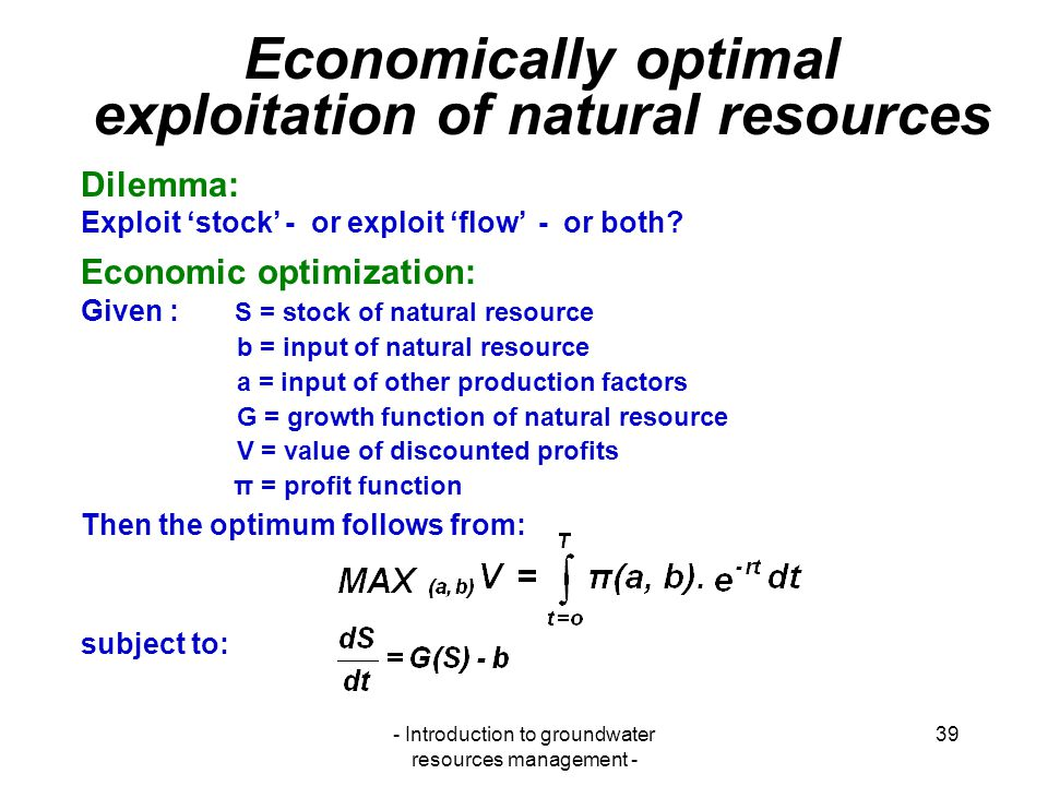 Economically optimal exploitation of natural resources