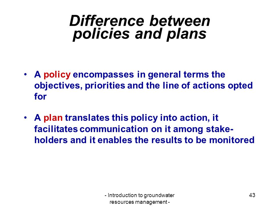Difference between policies and plans