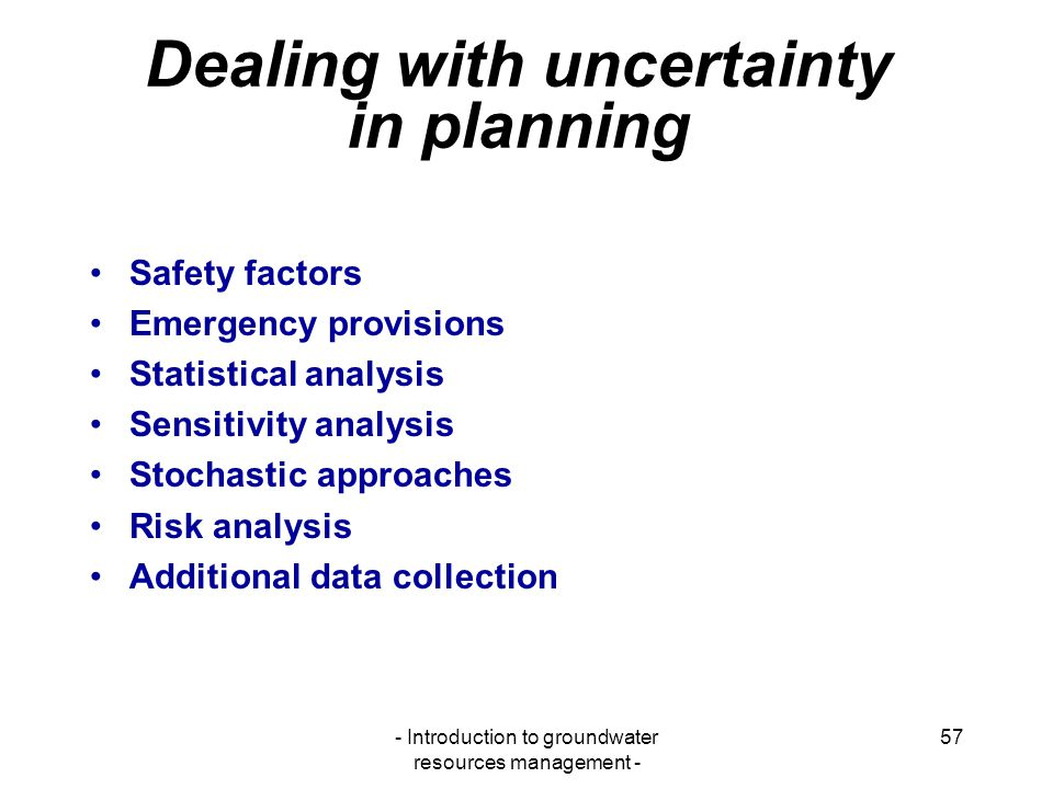Dealing with uncertainty in planning