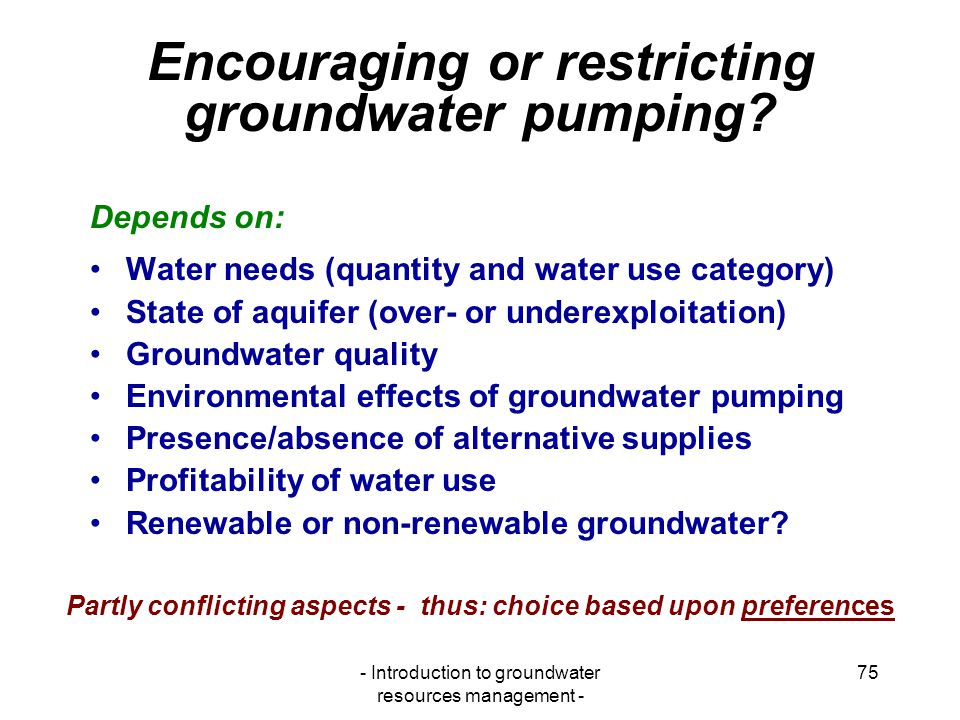 Encouraging or restricting groundwater pumping