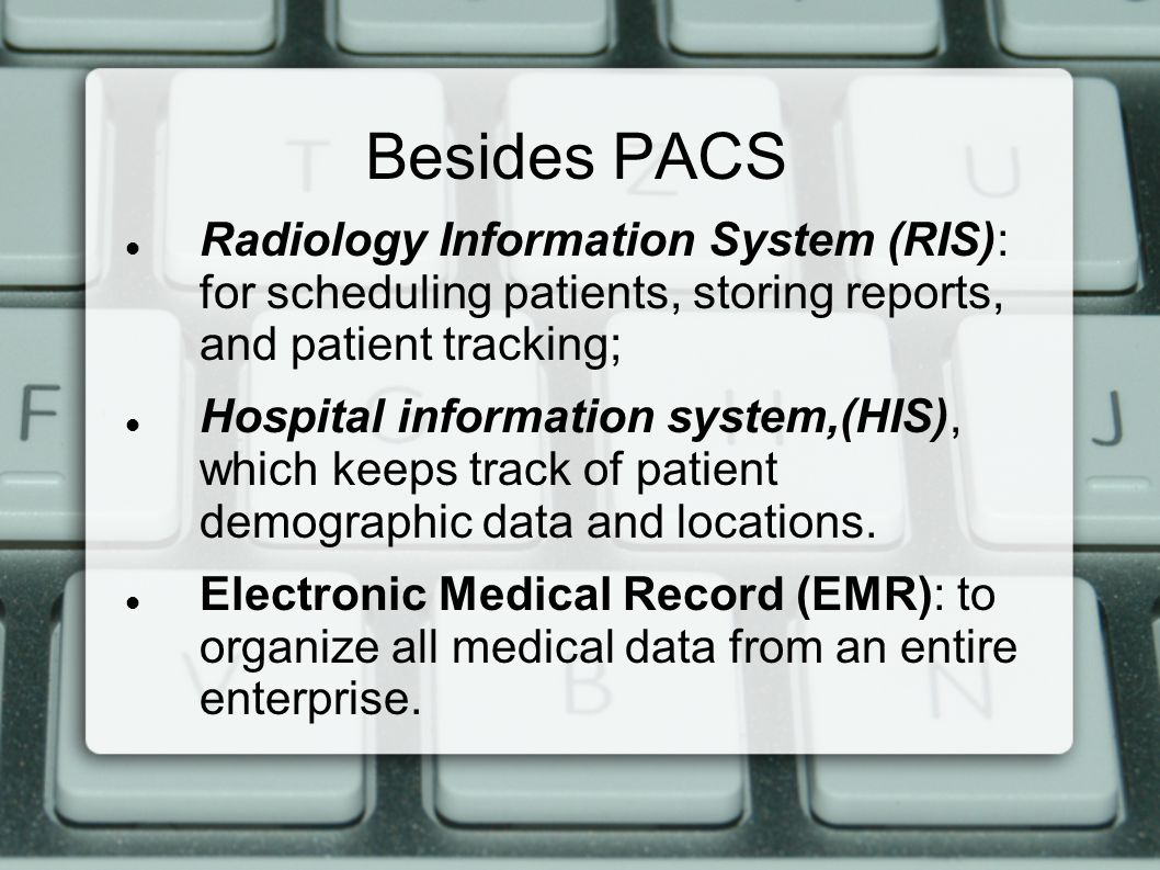 radiology information system essay Although these other projects have included advanced features such as links with the radiology information system (ris) and pacs that 3rads does not provide, we have achieved similar end points at a fraction of the cost of other systems.