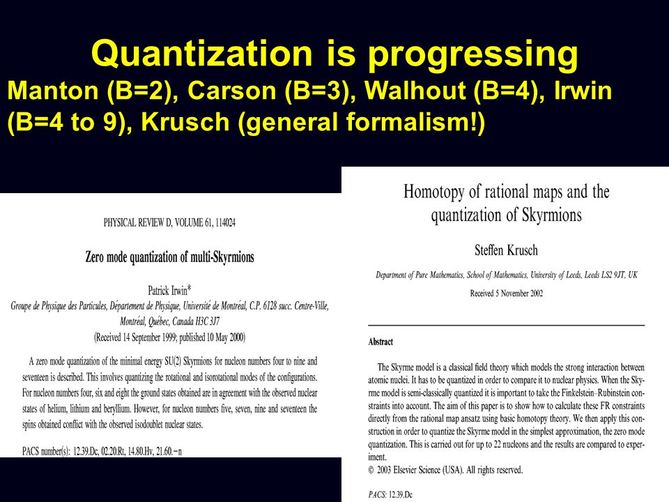 Quantization is progressing