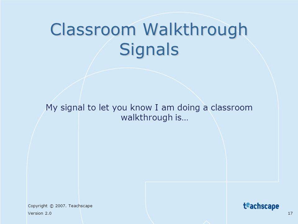 Classroom Walkthrough Signals