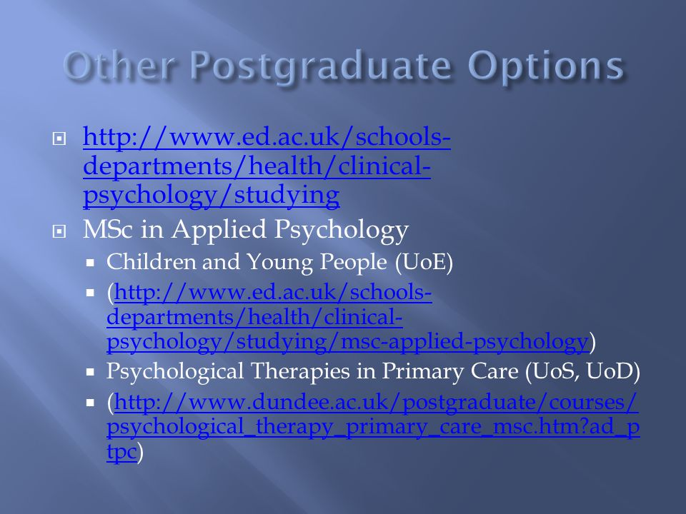 For more info on Clinical Psychology Doctorate
