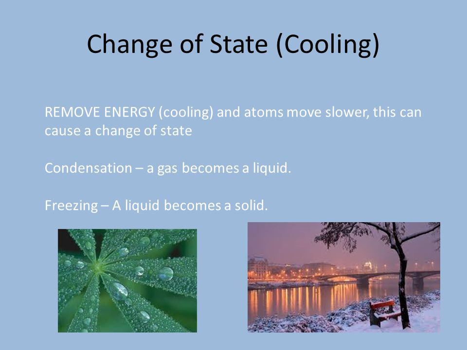 Change of State (Cooling)