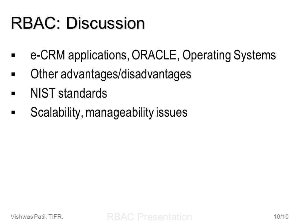RBAC: Discussion e-CRM applications, ORACLE, Operating Systems