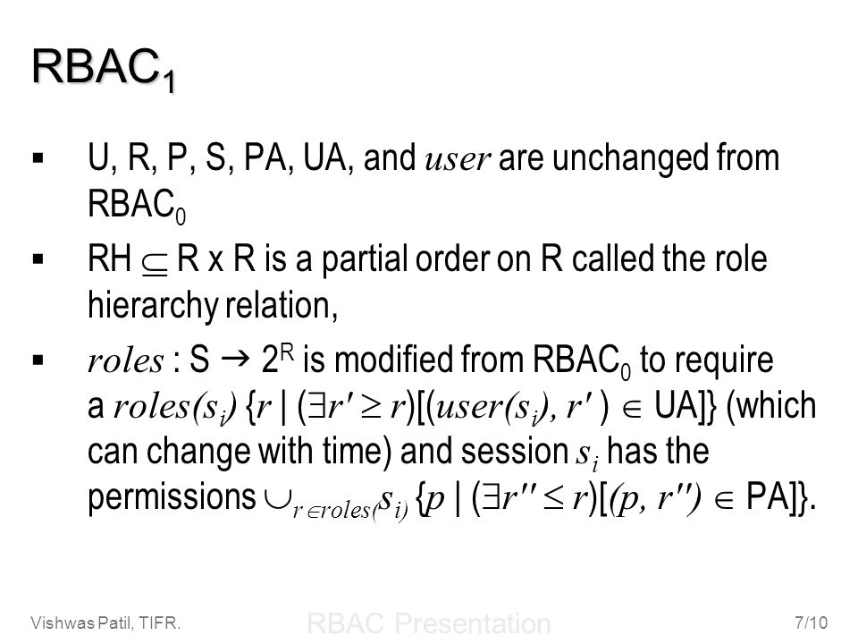 RBAC1 U, R, P, S, PA, UA, and user are unchanged from RBAC0