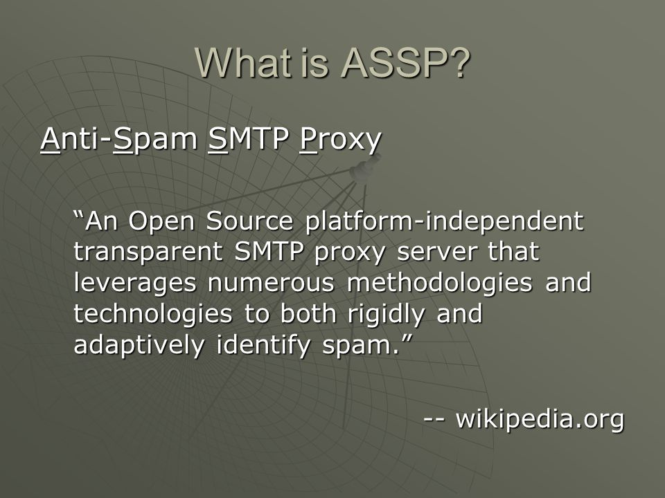 What is ASSP Anti-Spam SMTP Proxy