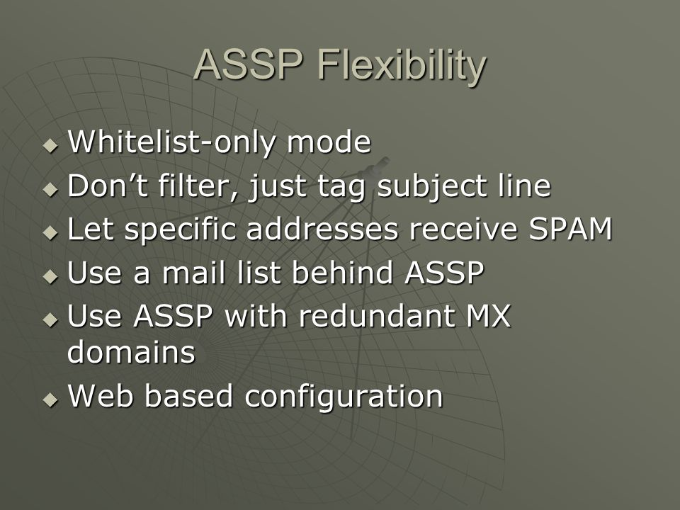 ASSP Flexibility Whitelist-only mode