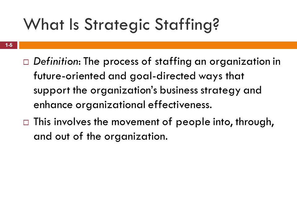 What Is Strategic Staffing