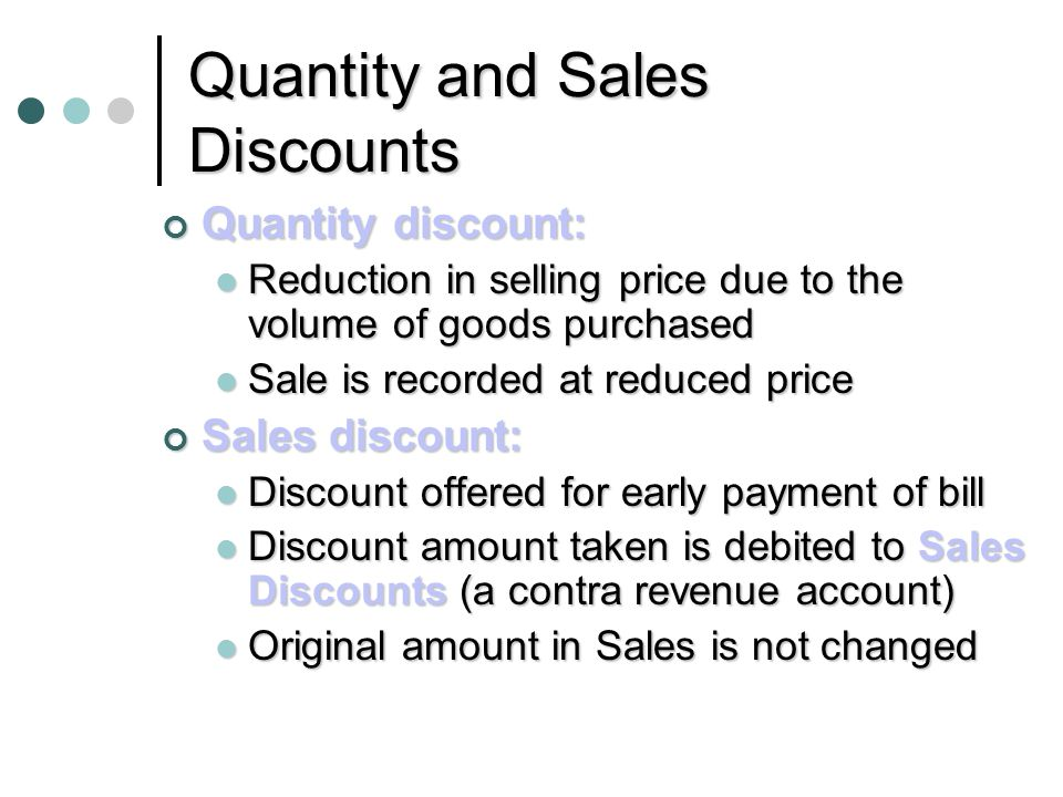 Quantity and Sales Discounts