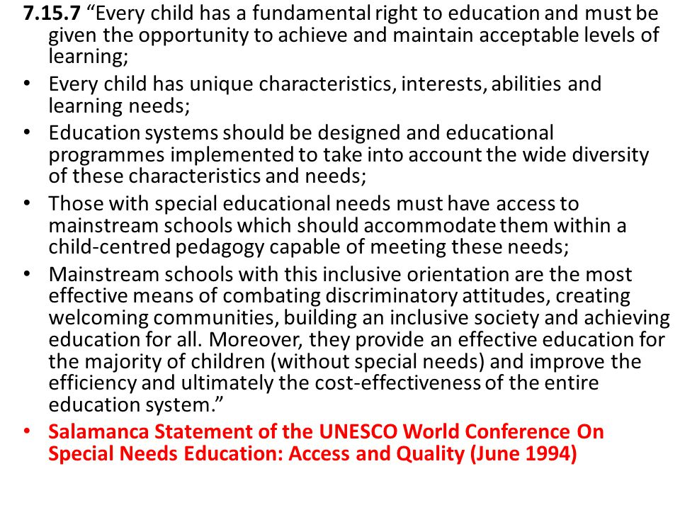 Every child has the right to a mainstream education