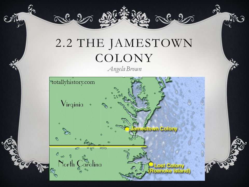 1 2 2 the jamestown colony angela brown totallyhistory com