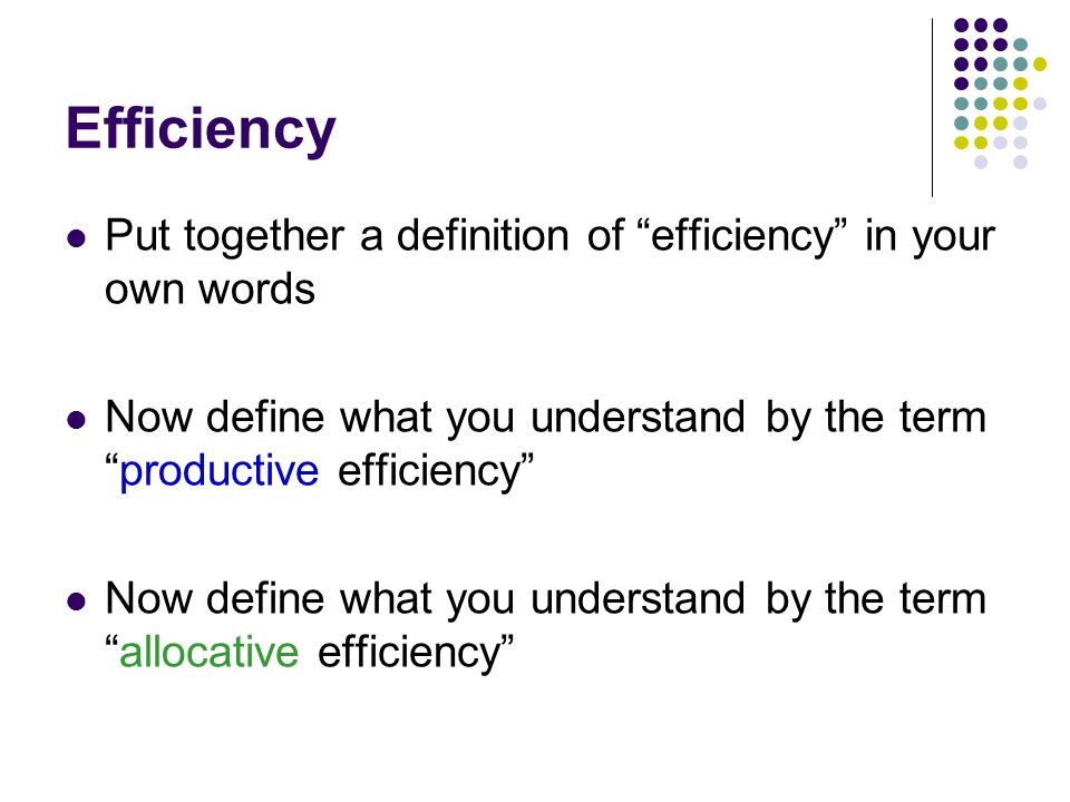 2 Efficiency Put Together A Definition ...