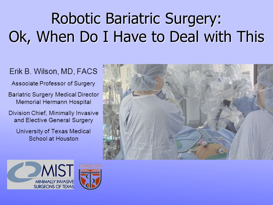 Robotic Bariatric Surgery: Ok, When Do I Have to Deal with This