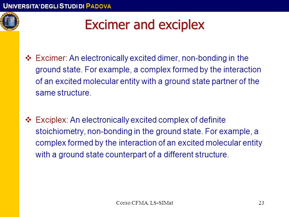 Excimer and exciplex