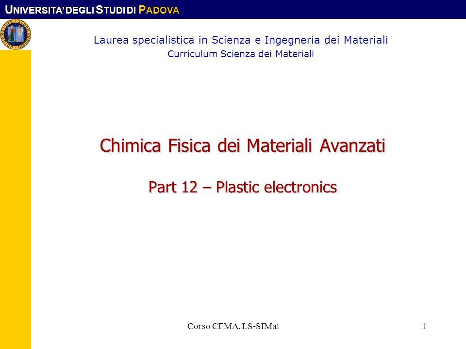 Chimica Fisica dei Materiali Avanzati Part 12 – Plastic electronics