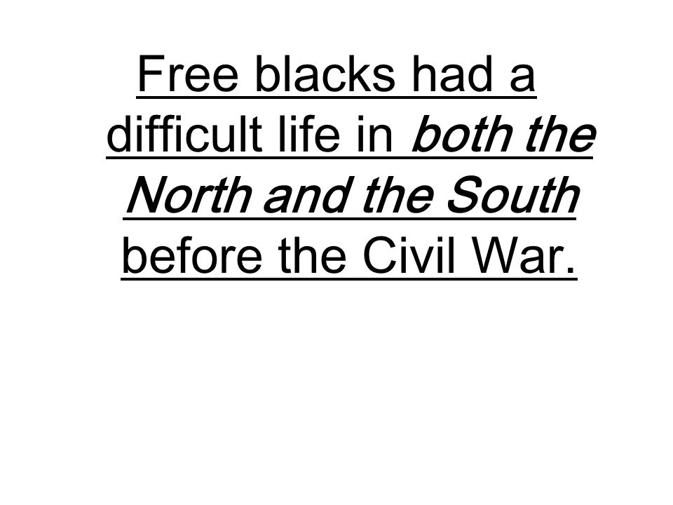 social life in the south before the civil war Students demonstrate their knowledge of life before the civil war, with an emphasis on differences between the north and south.