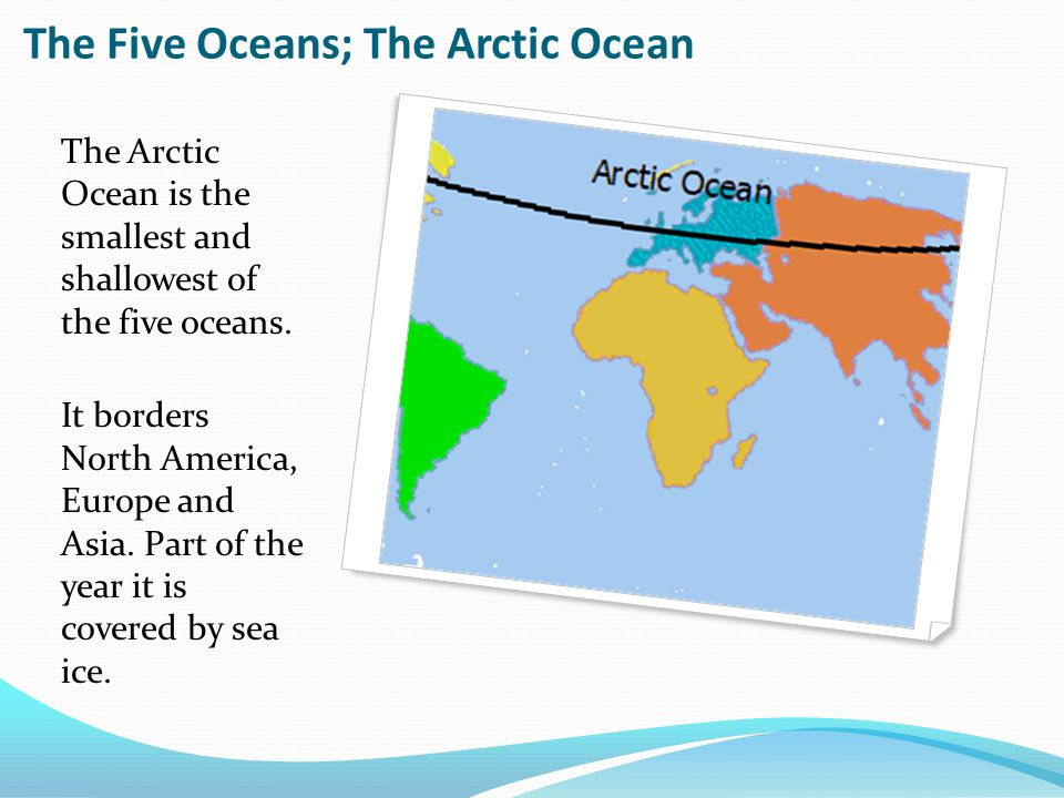 The Continents And Oceans Of The World Ppt Download - What are the five oceans