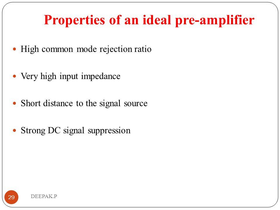 Properties of an ideal pre-amplifier