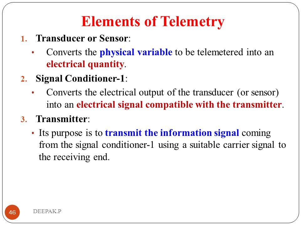 Elements of Telemetry Transducer or Sensor:
