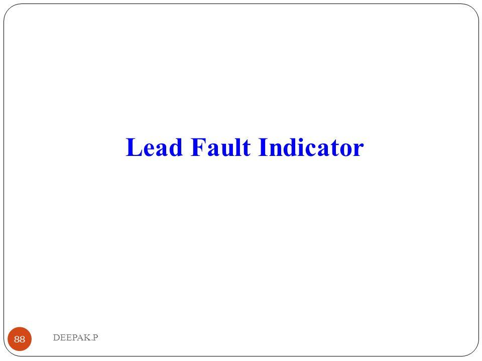 Lead Fault Indicator 88 DEEPAK.P