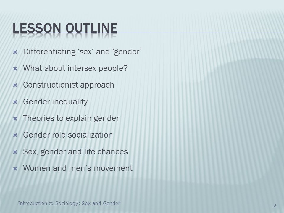 Lesson Outline Differentiating 'sex' and 'gender'