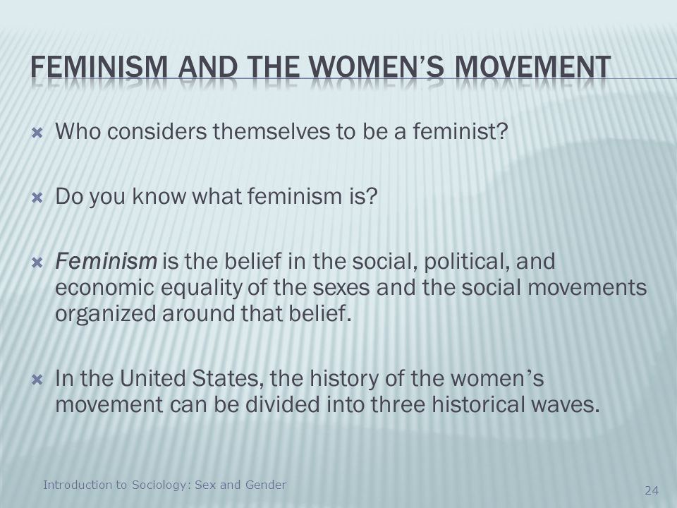 Feminism and the Women's Movement