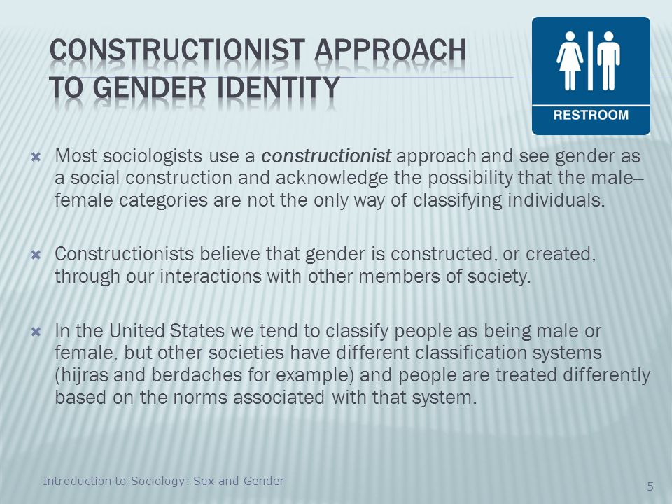 Constructionist Approach to Gender Identity