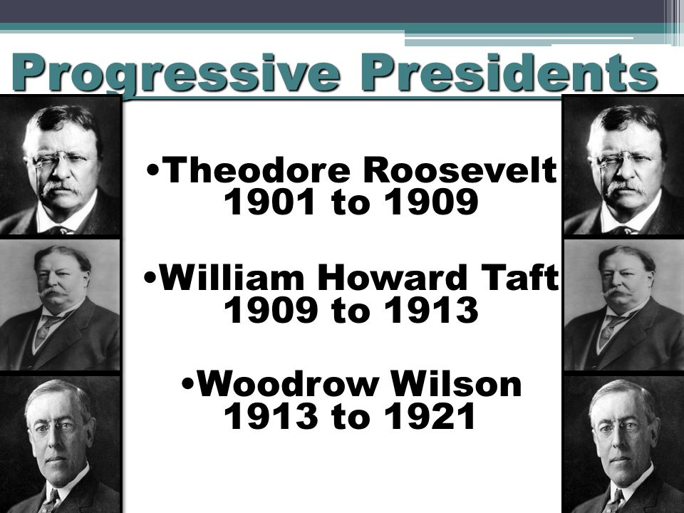 theodore roosevelt and woodrow wilson progressive And the stage was set for the era of the progressive presidents, beginning with republican theodore roosevelt and decided on woodrow wilson.