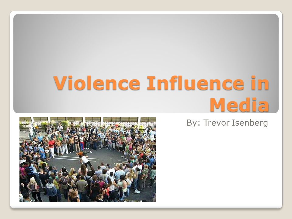 media influence on violence in society